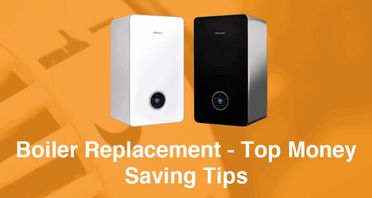 Boiler Replacement Top Money Saving Tips