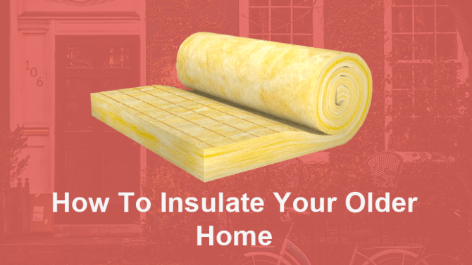 How-to-insulate-your-older-home