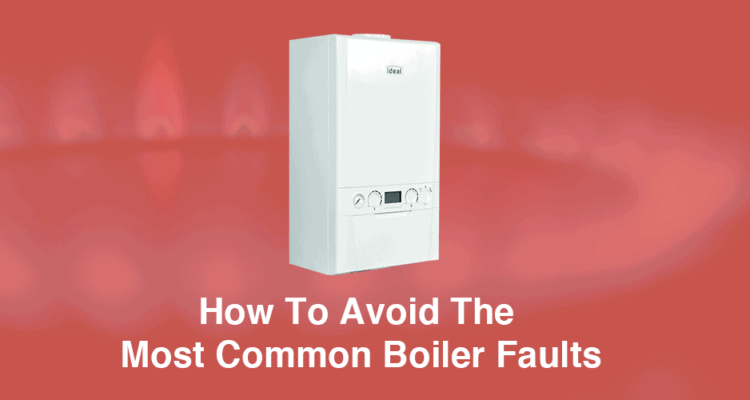 How To Avoid Common Boiler Faults