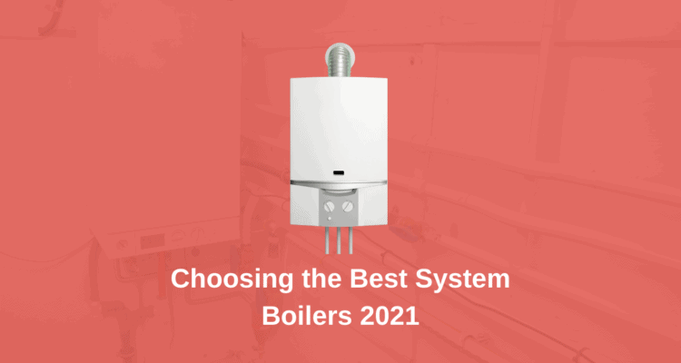 Best System Boilers 2021