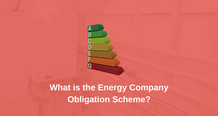 What Is The Energy Company Obligation Scheme?